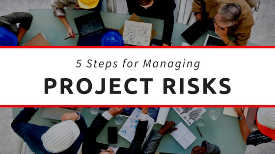5 Essential Steps for Effective Project Risk Management